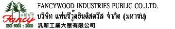 Fancy Wood Industries Public Co.,Ltd.